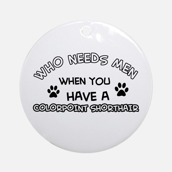 Colorpoint Shorthair Cat Designs Round Ornament