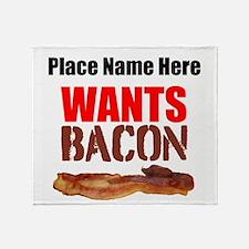 Wants Bacon Throw Blanket