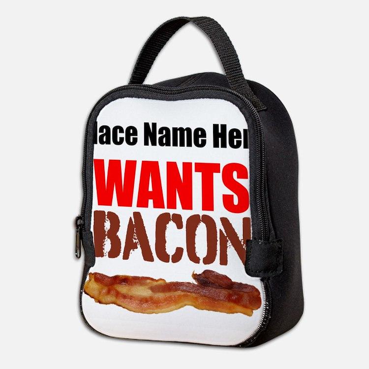 Wants Bacon Neoprene Lunch Bag
