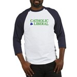 Catholic and Liberal Baseball Jersey