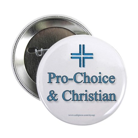Pro-choice and Christian Button