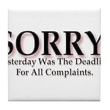 Complaints Tile Coaster