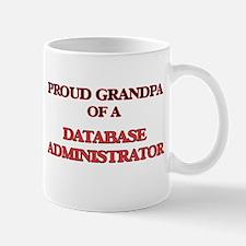Proud Grandpa of a Database Administrator Mugs