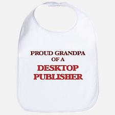Proud Grandpa of a Desktop Publisher Bib