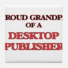 Proud Grandpa of a Desktop Publisher Tile Coaster