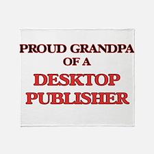 Proud Grandpa of a Desktop Publisher Throw Blanket