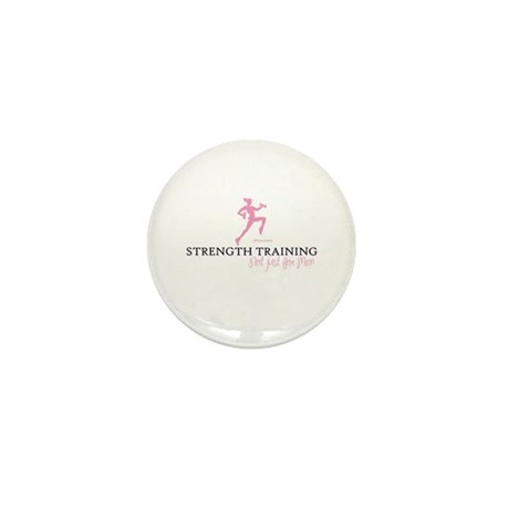 STRENGTH TRAINING -NOT JUST FOR MEN Mini Button (1