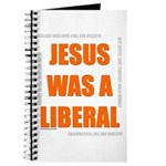 Jesus was a Liberal Journal