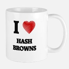 I love Hash Browns Mugs
