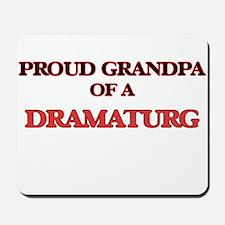 Proud Grandpa of a Dramaturg Mousepad
