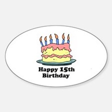 Happy 15th Birthday Oval Decal