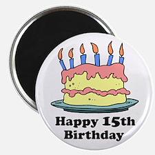 Happy 15th Birthday Magnet