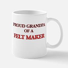 Proud Grandpa of a Felt Maker Mugs