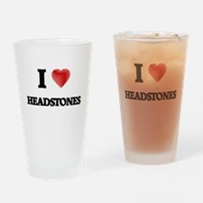 I love Headstones Drinking Glass
