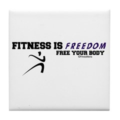 FITNESS IS FREEDOM Tile Coaster