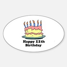 Happy 11th Birthday Oval Decal