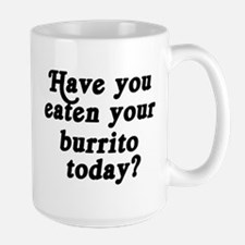 burrito today Mugs