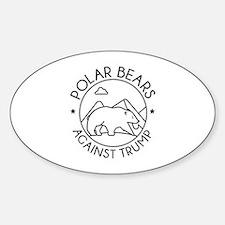 Polar Bears Against Trump Sticker (Oval)
