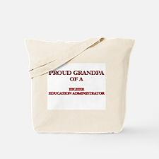 Proud Grandpa of a Higher Education Admin Tote Bag