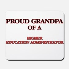 Proud Grandpa of a Higher Education Admi Mousepad
