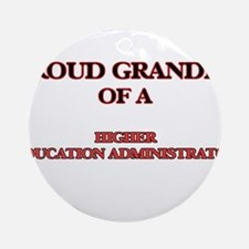 Proud Grandpa of a Higher Education Round Ornament