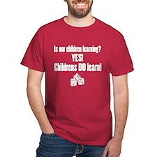 Childrens Do Learn T-Shirt