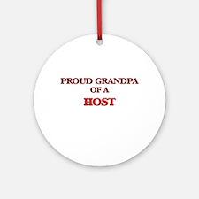 Proud Grandpa of a Host Round Ornament