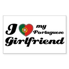 I love my Portuguese Girlfriend Sticker (Rectangul