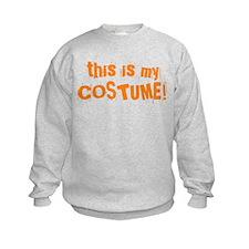 This is My Costume Sweatshirt
