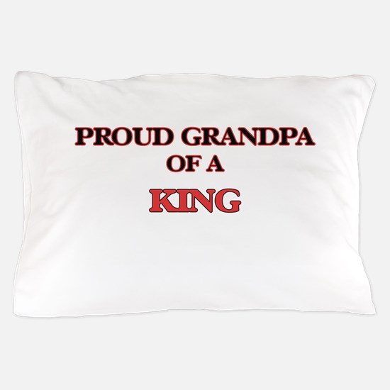 Proud Grandpa of a King Pillow Case