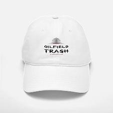 Redneck Oilfield Trash Baseball Baseball Cap