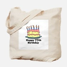 Happy 77th Birthday Tote Bag