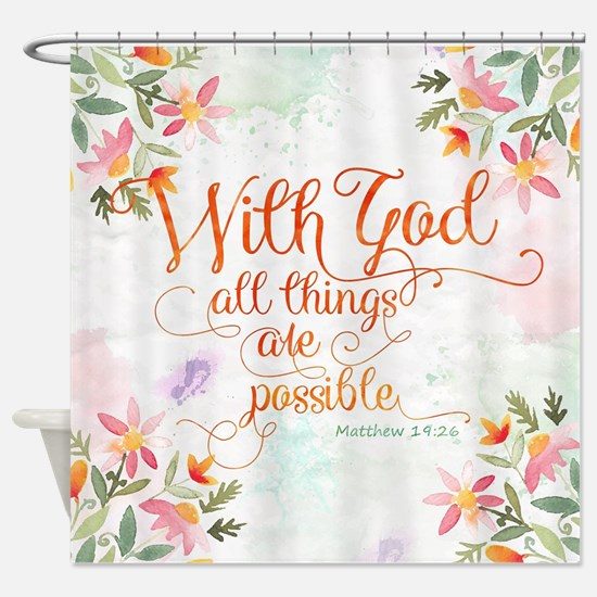 With God Shower Curtain