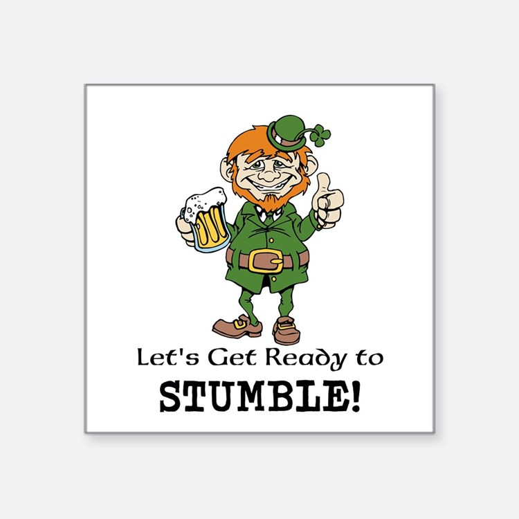 Lets Get Ready to Stumble Sticker