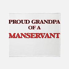 Proud Grandpa of a Manservant Throw Blanket
