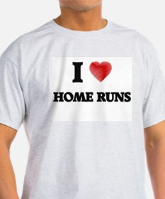 I love Home Runs T-Shirt
