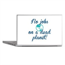 No Jobs On A Dead Planet Laptop Skins