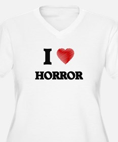 I love Horror Plus Size T-Shirt