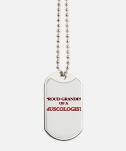 Proud Grandpa of a Muscologist Dog Tags