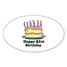Happy 51st Birthday Oval Decal