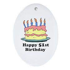 Happy 51st Birthday Oval Ornament
