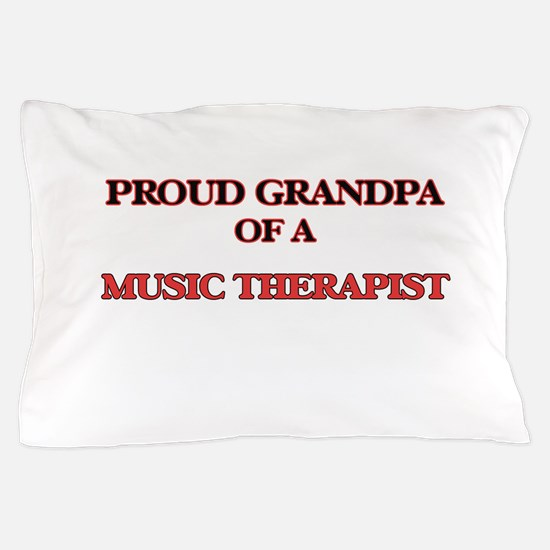 Proud Grandpa of a Music Therapist Pillow Case