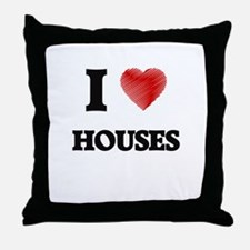 I love Houses Throw Pillow