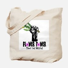 Fight the Weeds Tote Bag
