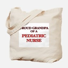 Proud Grandpa of a Pediatric Nurse Tote Bag