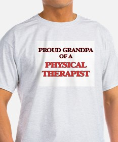 Proud Grandpa of a Physical Therapist T-Shirt