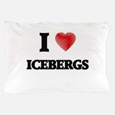 I love Icebergs Pillow Case