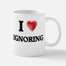 I love Ignoring Mugs