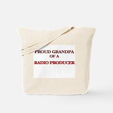 Proud Grandpa of a Radio Producer Tote Bag