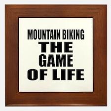 Mountain Biking The Game Of Life Framed Tile